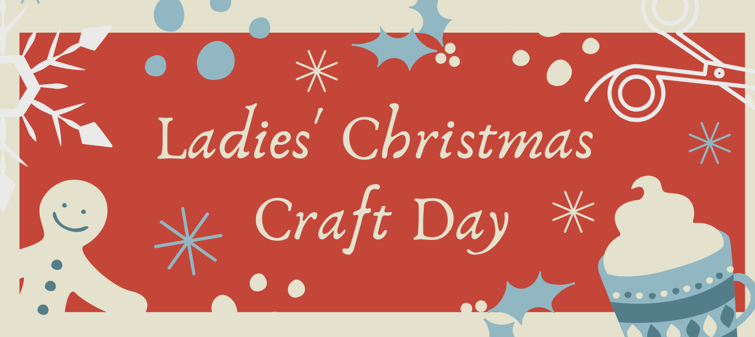 Copy of Ladies Christmas Craft Day